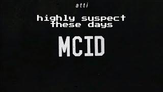 Highly Suspect - These Days lyrics videosub. espaol
