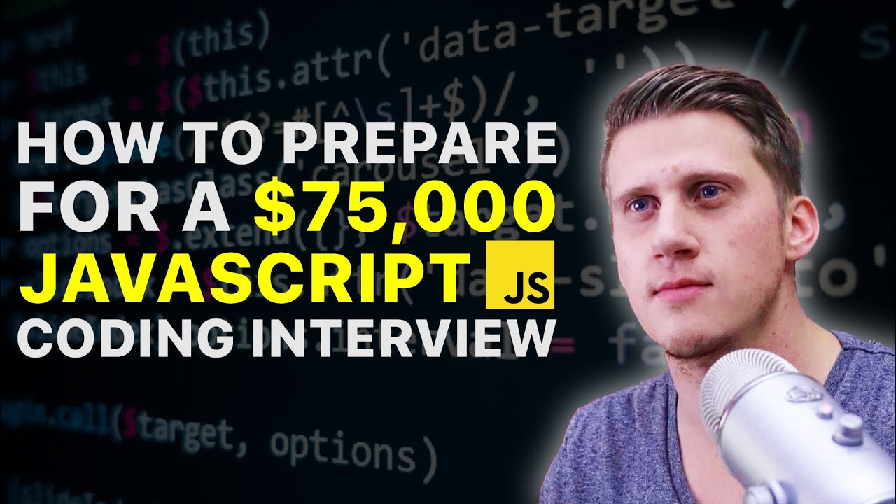 REAL PROJECT: How To Prepare For a $75,000 JavaScript Coding Interview