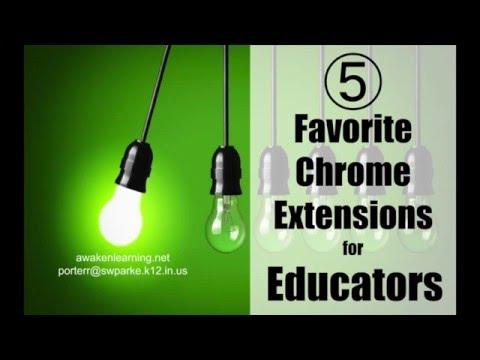 5 Favorite Chrome Extensions for Educators