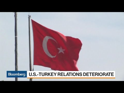 Why U.S. Relations With Turkey Are Deteriorating