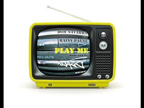Rainy Payne + Dom Navarra - Play Me (Atjazz Astro Mix)