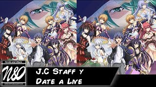 JC Staff y Date a Live| N&O Talk ep.43