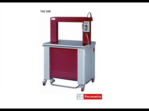 High Speed Strapping Machine - Pacmasta THS 200