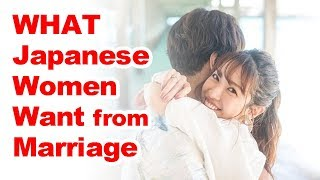 What Kinds of Men do Japanese Women Want to Marry?
