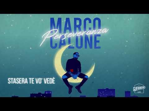 Marco Calone - Stasera Te Vo' Vedè (ALBUM PERSEVERANZA)