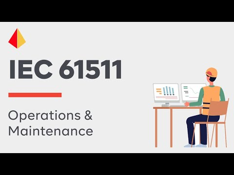IEC61511: Operations & Maintenance (2018)