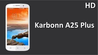 Karbonn A25 Plus listed online 5 MP Rear Camera, 1800mAh Battery, 512MB RAM