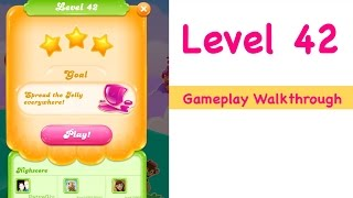 Candy Crush Jelly Saga Level 42 Gameplay Walkthrough No Boosters
