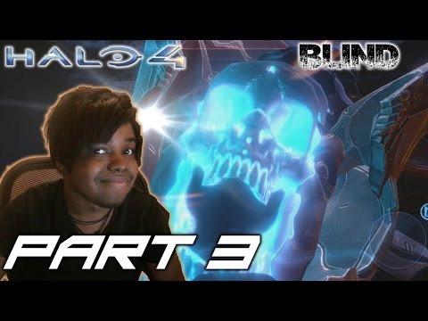 SON OF A BITCH | Halo 4 Walkthrough / Gameplay [BLIND]  ( Xbox One/ Xbox 360) - Part 3