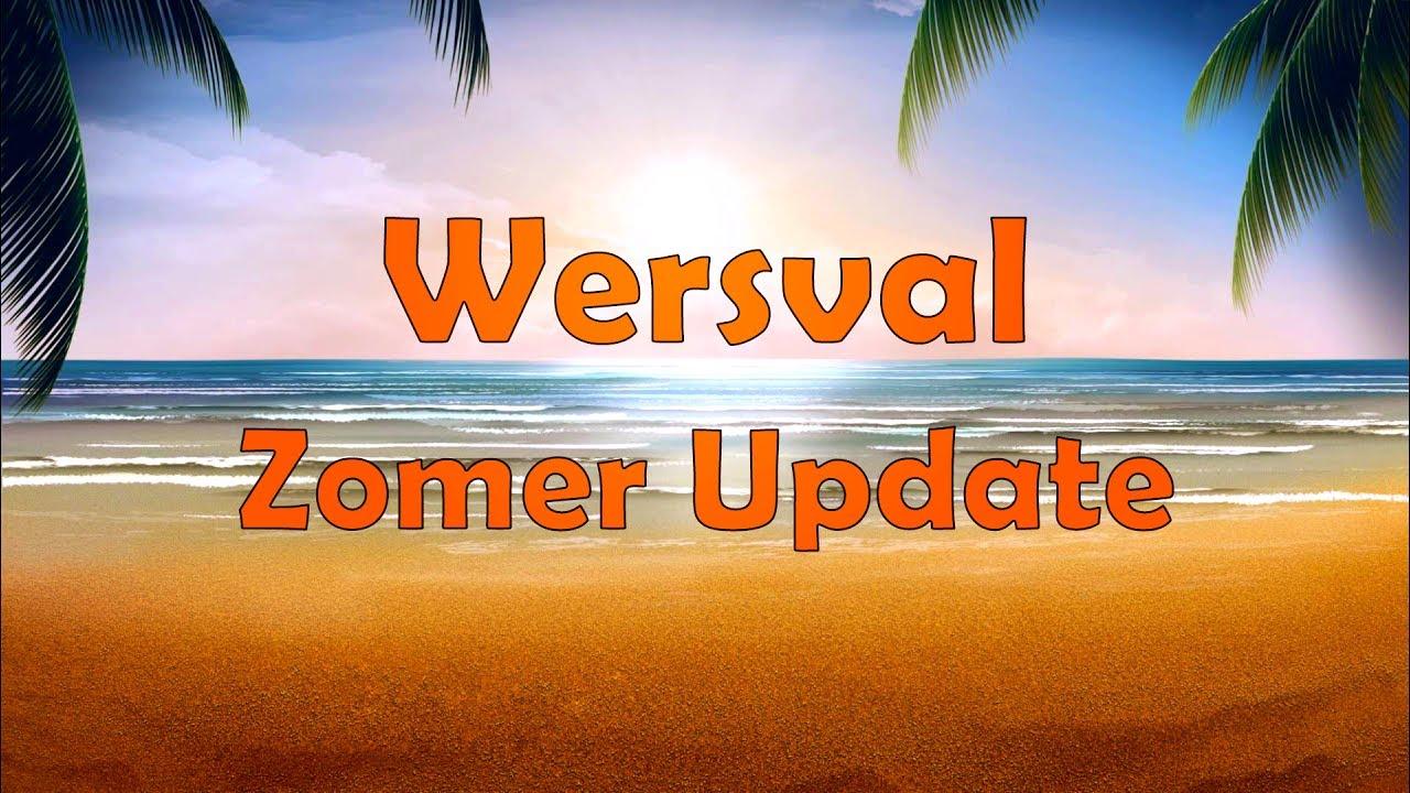 Citaten Zomer Update : Wersyval zomer update youtube