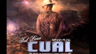 Tal Para Cual - Ñengo Flow (Original HD) ★REGGAETON 2012★