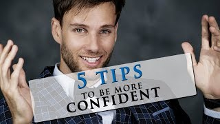How To Be More Confident Talking To People |  5 Tips To Be Confident
