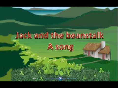 Jack and the beanstalk  A song