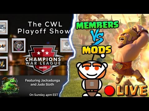 ANNOUNCEMENT VIDEO - CWL Playoff Show and REDDIT Mods vs Members LIVESTREAMS | Clash of Clans