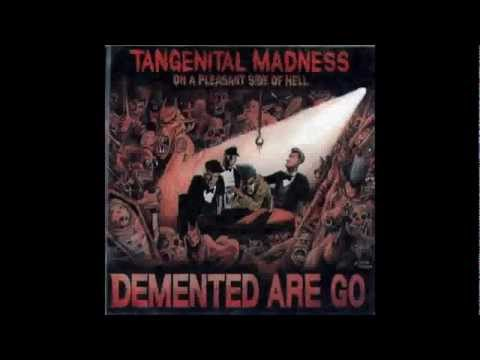 Tangenital Madness on a Pleasant Side of Hell Intro Demented Are Go mp3