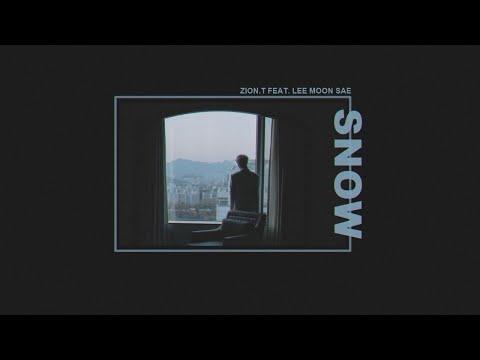 [ENGSUB ll THAISUB] Zion.T feat.Lee Moon Sae - Snow