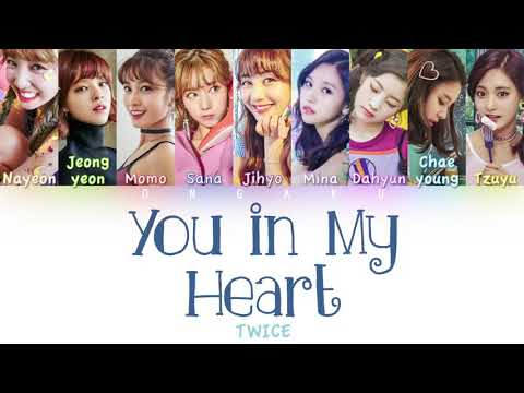 TWICE (트와이스) - You in My Heart (널 내게 담아)   Color Coded HAN/ROM/ENG Lyrics