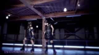 TWO-FORMULA「Somebody to love」 MusicClip Short Ver. 佐土原かおり 検索動画 11