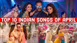 Top 10 Indian Songs of April 2019