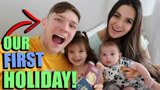 OUR FIRST EVER HOLIDAY AND FLIGHT AS A FAMILY OF 4!!!!!! *SPECIAL TRIP*