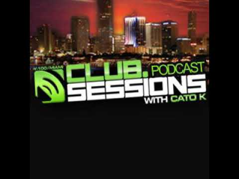 Club Sessions With Cato K - October 2007 PART ONE (Y100  Miami, FL)
