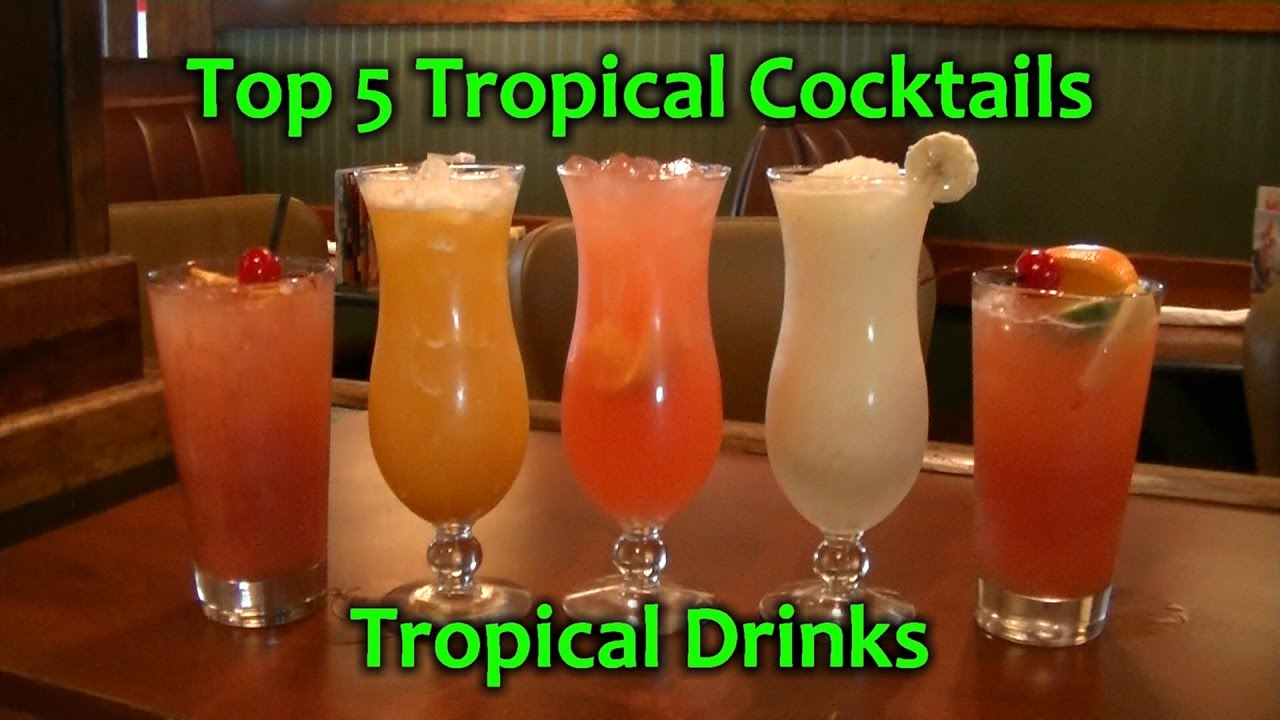 Top 5 Tropical Cocktails Best Rum Drinks Easy Cocktail Youtube