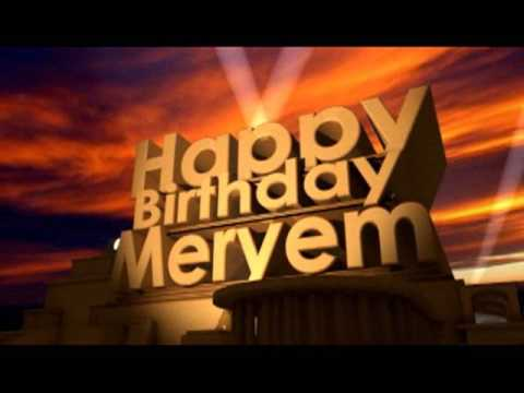 Happy Birthday Meryem