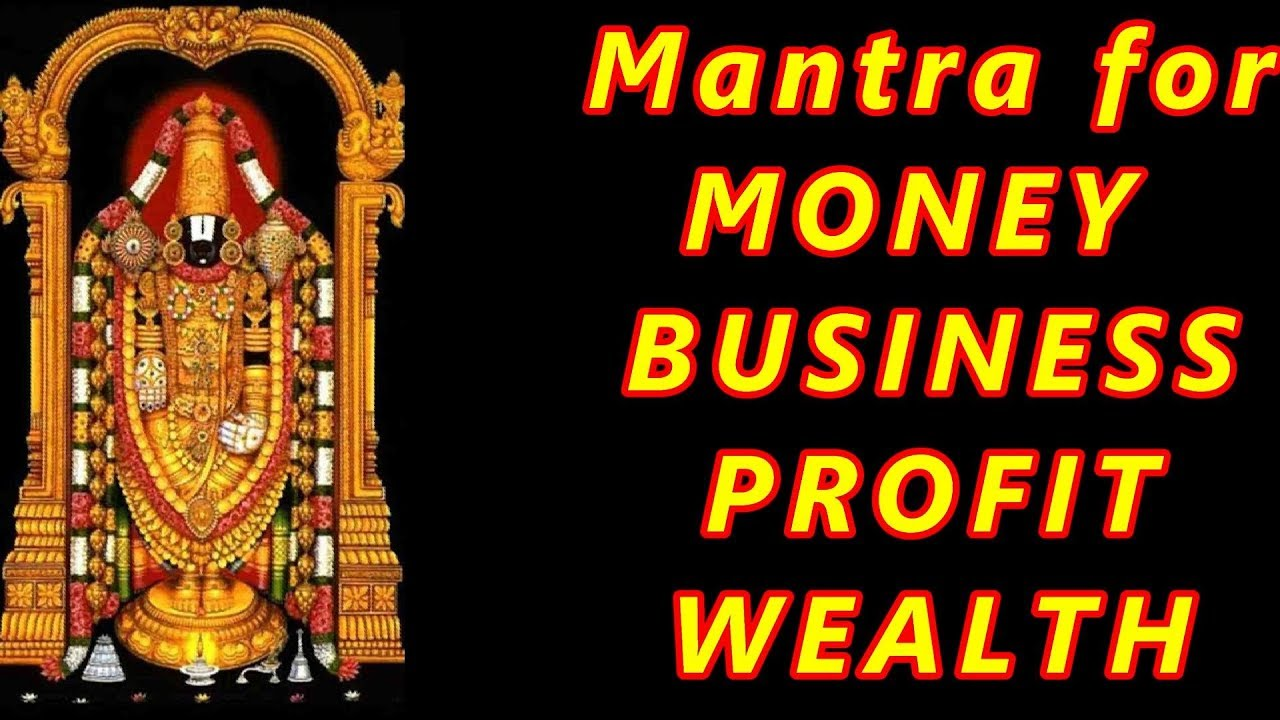 Mantra for Business Growth Profit and Wealth