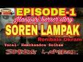 1st Episode Manipuri horror story SOREN LAMPAK