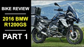 2016 BMW R 1200 GS Review Part 1 - Fittings and Specifications