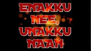 ENAKKU NEE,UNAKKU NAAN-SONG PROMO (MONEYMAN RECORDS)