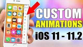 Get Custom Animations On iPhone - iOS 11 / 11.2 - NO Jailbreak