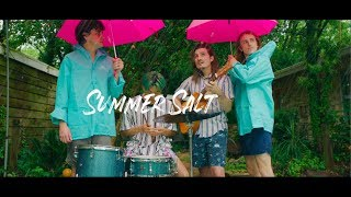 Summer Salt - Candy Wrappers (Official Video)