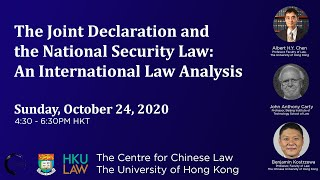 The Joint Declaration and the National Security Law: An International Analysis