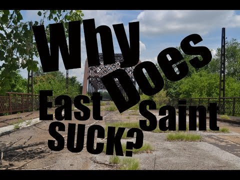 Why Does East St. Louis Suck?