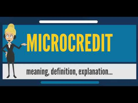 What Is MICROCREDIT Does Mean Meaning Definition Explanation The Audiopedia
