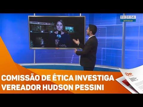 Comissão de ética investiga vereador Hudson Pessini - TV SOROCABA/SBT