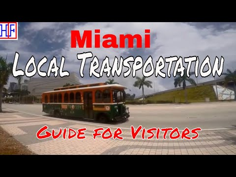 Miami | Local Transportation Guide for Visitors - Getting Around | Travel Guide | Episode# 2