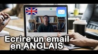 Comment écrire un EMAIL en anglais?