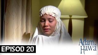 Adam Dan Hawa - Episod 20
