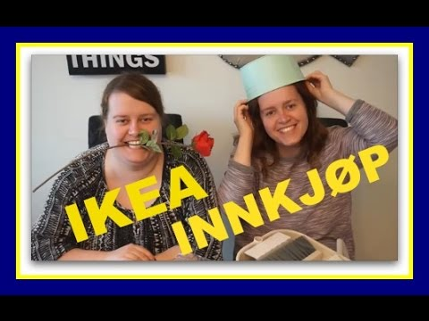 Ikea innkjøpsvideo | Mars 2017