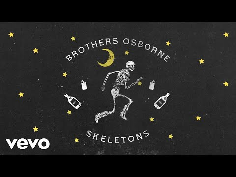 Brothers Osborne - Skeletons (audio)