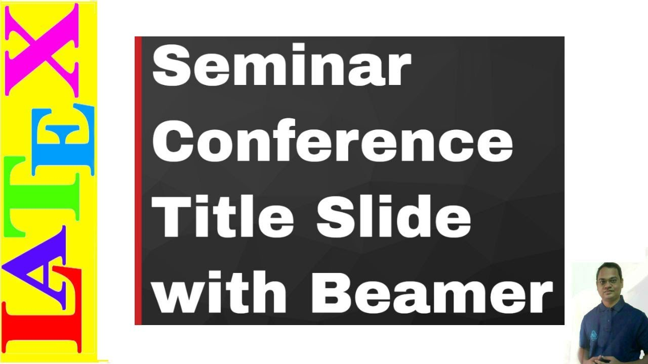 How to Use Title Slide in Beamer Presentation (LaTeX Advanced ...
