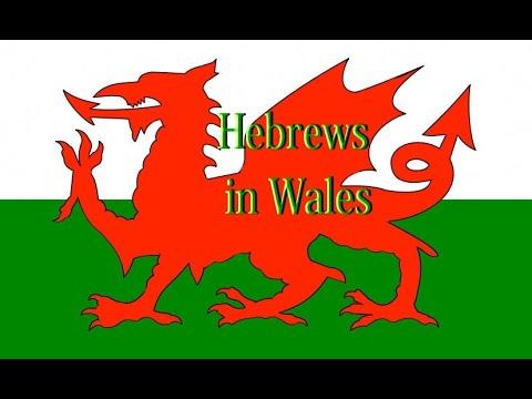 Hebrews in  Wales