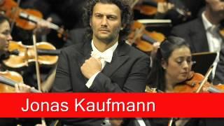Jonas Kaufmann: Cilèa - Adriana Lecouvreur,