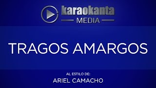 Karaokanta - Ariel Camacho - Tragos amargos