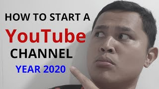 HOW TO START A YOUTUBE CHANNEL FOR 2020