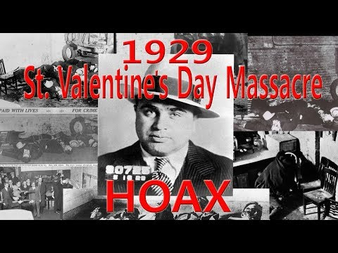 1929 St  Valentine's Day Massacre HOAX (MUST SEE)