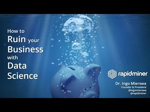 How to Ruin Your Business with Data Science and Machine Learning
