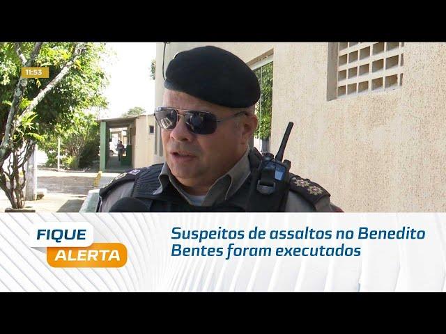 Suspeitos de assaltos no Benedito Bentes foram executados